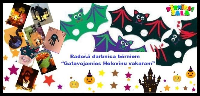 """""""Gatavojamies Helovīnu vakaram"""""""